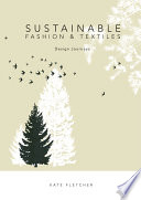 Sustainable Fashion And Textiles PDF
