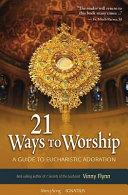 21 Ways to Worship