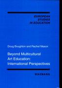 Beyond Multicultural Art Education