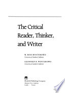 The Critical Reader, Thinker, and Writer