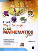 Frank Way To Successful Icse Mathematics Papers