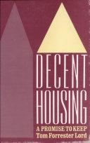 Decent Housing