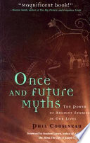 Once And Future Myths Book PDF