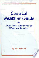 Read Online Coastal Weather Guide for Southern California & Mexico Epub