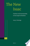 The New Isaac  : Tradition and Intertextuality in the Gospel of Matthew