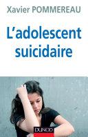 Pdf L'adolescent suicidaire - 3ème édition Telecharger
