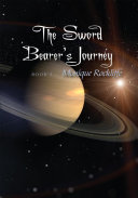 The Sword Bearer's Journey