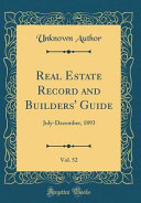 Real Estate Record and Builders  Guide  Vol  52