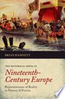 The Historical Novel in Nineteenth-Century Europe