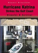 Hurricane Katrina Strikes The Gulf Coast