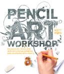 Pencil Art Workshop