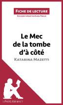 Le Mec de la tombe d'à côté de Katarina Mazetti (Fiche de lecture)