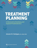 Treatment Planning In Restorative Dentistry And Implant Prosthodontics Book PDF