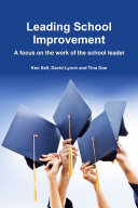 Leading School Improvement  A focus on the work of the school leader