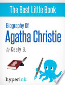 Agatha Christie  A Biography  Creator of Hercule Poirot and Miss Marple  Book
