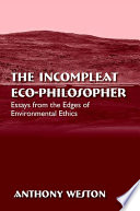 Incompleat Eco-Philosopher, The