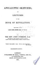 Apocalyptic Sketches Or Lectures On The Book Of Revelation