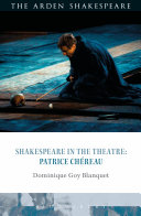 Pdf Shakespeare in the Theatre: Patrice Chéreau Telecharger