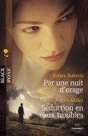 Par une nuit d'orage - Séduction en eaux troubles (Harlequin Black Rose) Book