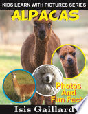 Alpacas  Photos and Fun Facts for Kids