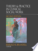 Theory Practice In Clinical Social Work