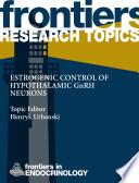 Estrogenic control of hypothalamic GnRH neurons