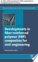 Developments in fiber reinforced polymer  FRP  composites for civil engineering Book