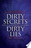 Dirty Secrets  Dirty Lies
