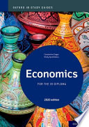 Oxford IB Study Guides: Economics for the IB Diploma
