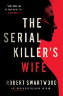 The Serial Killer's Wife Pdf/ePub eBook