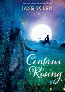 Centaur Rising Book