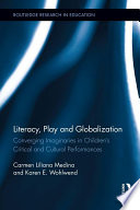 Literacy  Play and Globalization