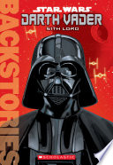 Darth Vader  Sith Lord  Backstories