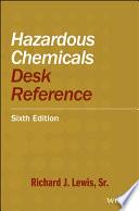 Hazardous Chemicals Desk Reference