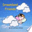 Dreamland Friends