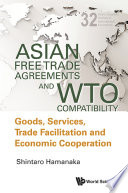 Asian Free Trade Agreements And Wto Compatibility
