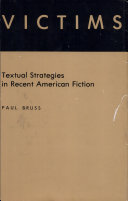 Victims, Textual Strategies in Recent American Fiction