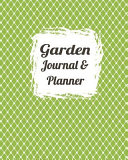 Garden Journal   Planner  Record and Plan Your Garden