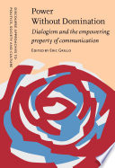 Power Without Domination  : Dialogism and the empowering property of communication