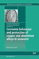Corrosion Behaviour and Protection of Copper and Aluminum Alloys in Seawater  EFC 50