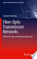 Fiber Optic Transmission Networks