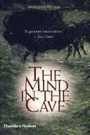 The Mind in the Cave: Consciousness and the Origins of Art