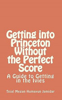 Getting Into Princeton Without the Perfect Score Book