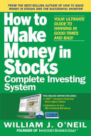 Pdf The How to Make Money in Stocks Complete Investing System: Your Ultimate Guide to Winning in Good Times and Bad
