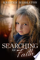 Searching For Faith Crime Thriller