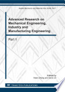 Advanced Research on Mechanical Engineering, Industry and Manufacturing Engineering