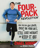 """The Four-Pack Revolution: How You Can Aim Lower, Cheat on Your Diet, and Still Lose Weight and Keep It Off"" by Chael Sonnen, Ryan Parsons"
