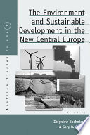The Environment and Sustainable Development in the New Central Europe