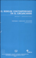 El rebelde contemporáneo en el Circuncaribe