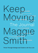 Keep Moving: The Journal